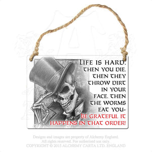 Alchemy Gothic Life is Hard... Metal Sign from Gothic Spirit