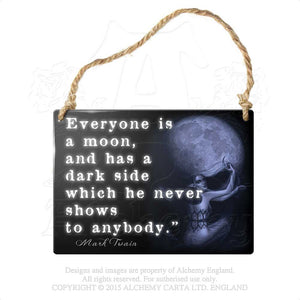 Alchemy Gothic Everyone is A Moon... Metal Sign from Gothic Spirit