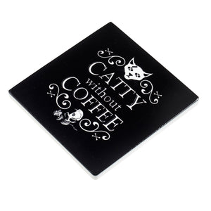 Alchemy Gothic Catty Without Coffee Coaster from Gothic Spirit