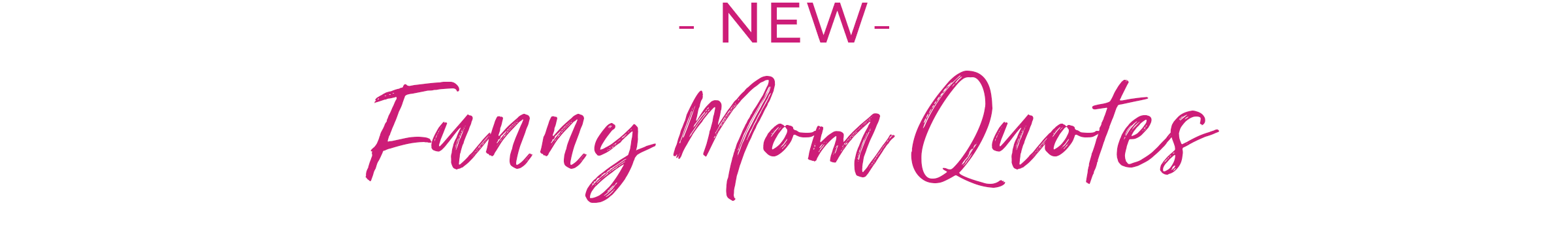 New funny mom quotes - smile, shop, then share on Instagram, Facebook, Pinterest and Twitter!