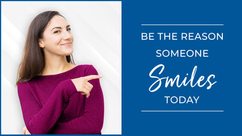 Smile Smacker. Be the reason someone smiles today!