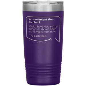 "Funny Mom Quotes and Gifts: ""A convenient time to chat"""