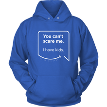 Our funny quotes make the best gifts for Mom! Front view of our soft blue hoodie. The modern white quote bubble reads: You can't scare me. I have kids.