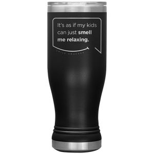 Our funny quotes make the best gifts for Mom! Front view of our popular 20 oz black travel mug. The modern etched quote bubble reads: It's as if my kids can just smell me relaxing.