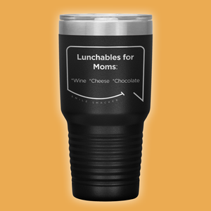 Our funny quotes make the best gifts for Mom! Front view of our extreme 30 oz black travel mug. The modern etched quote bubble reads: Lunchables for Moms: wine, cheese, chocolate.