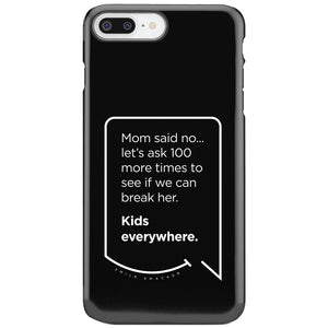 "Funny Mom Quotes and Gifts: ""Mom said no"""