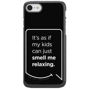 Our funny quotes make the best gifts for Mom! This front view of our slim yet durable black iPhone 7 & 8 tough case has a modern white quote bubble that reads: It's as if my kids can just smell me relaxing.
