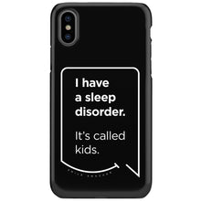Our funny quotes make the best gifts for Mom! This front view of our slim yet durable black iPhone XS & XS Max tough cases have a modern white quote bubble that reads: I have a sleep disorder. It's called kids.