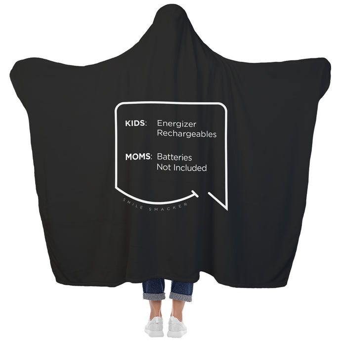 Our funny quotes make the best gifts for Mom! View of our cozy Super-Mom blanket from the back as a Mom holds her arms out to reveal the spacious length and width. The modern white quote bubble reads: Kids: Energizer Rechargeables. Moms: Batteries Not Included.