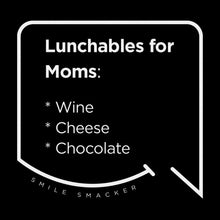 Our funny quotes make the best gifts for Mom! Front view of our trendy black wall art canvas. The modern white quote bubble reads: Lunchables for Moms: wine, cheese, chocolate.