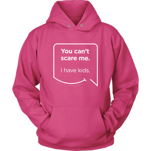 Our funny quotes make the best gifts for Mom! Front view of our soft pink hoodie. The modern white quote bubble reads: You can't scare me. I have kids.