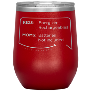 "Funny Mom Quotes and Gifts: ""Batteries Not Included"""