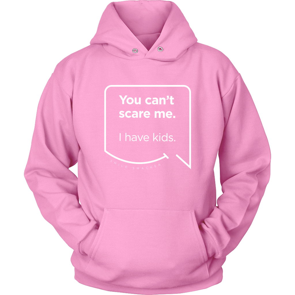 Our funny quotes make the best gifts for Mom! Front view of our soft, light pink hoodie. The modern white quote bubble reads: You can't scare me. I have kids.
