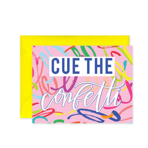 """Cue the Confetti"" - Greeting Card"