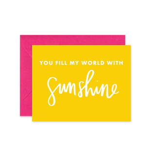 """Fill with Sunshine"" - Greeting Card"