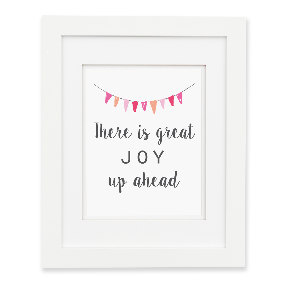 There Is Great Joy Up Ahead - Pink Wall Print