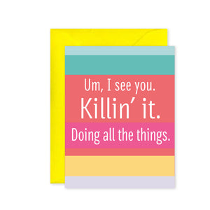 """Killin' It"" - Greeting Card"