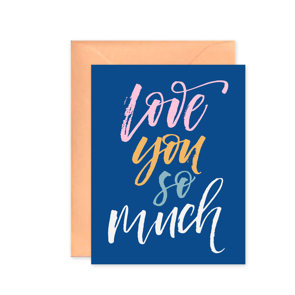 Love You So Much - Greeting Card