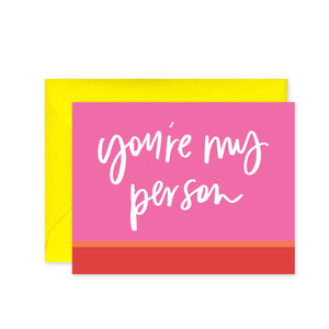 """You're My Person"" - Greeting Card"