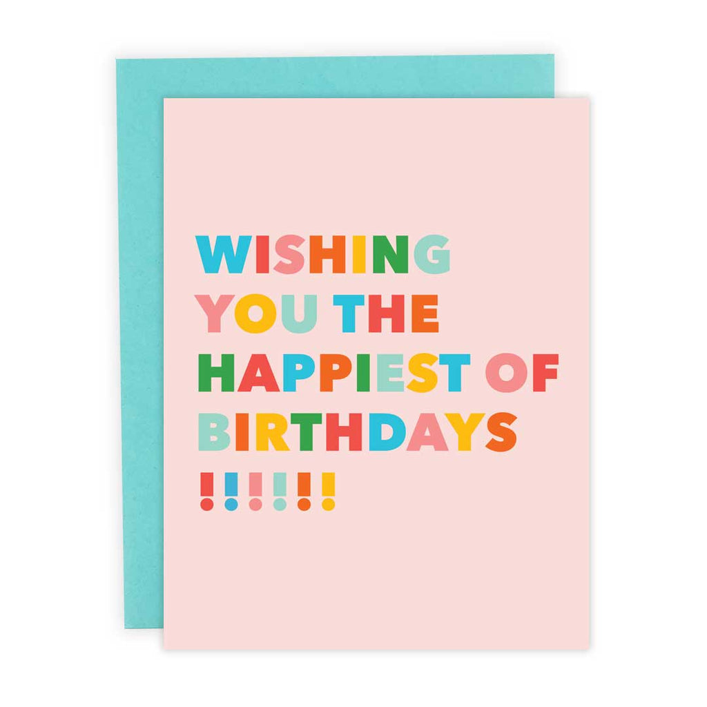 Happiest of Birthdays - Greeting Card