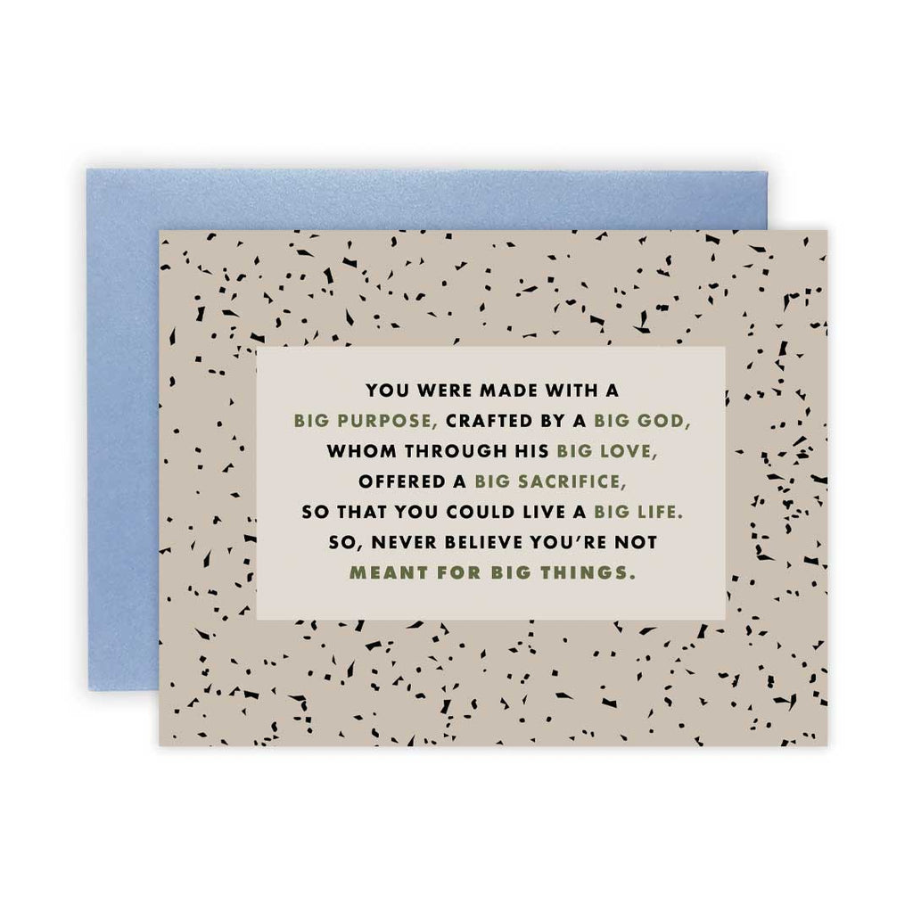 Meant for Big Things Speckle - Greeting Card