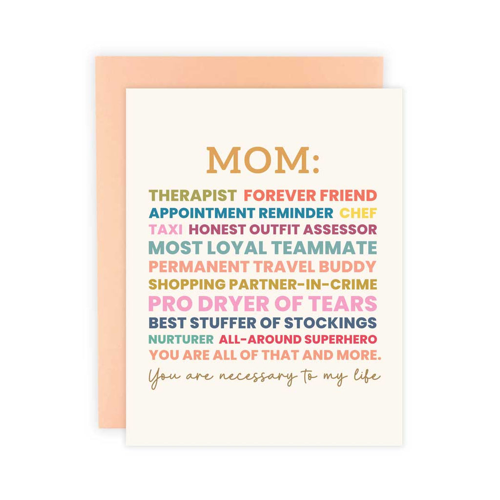 Mom, You are Necessary - Greeting Card