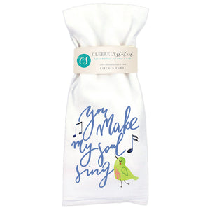 Make My Soul Sing - Kitchen Towel