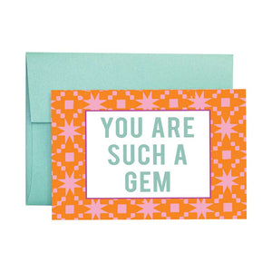 Such a Gem - Greeting Card