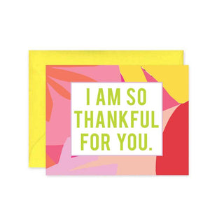 So Thankful For You Abstract - Greeting Card