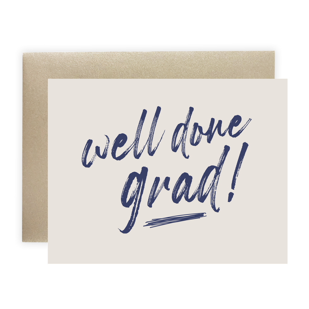 Well Done Grad - Greeting Card