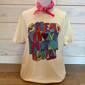 Spread Love Not Hate Tee