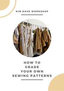 How to Grade Your Own Sewing Patterns Online Workshop