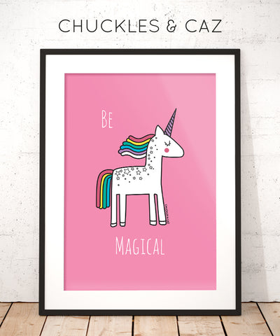 Be Magical Digital Artwork - Chuckles & Caz