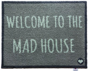 Welcome to the Mad House