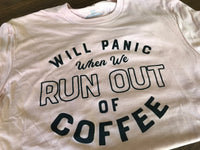 Run Out of Coffee