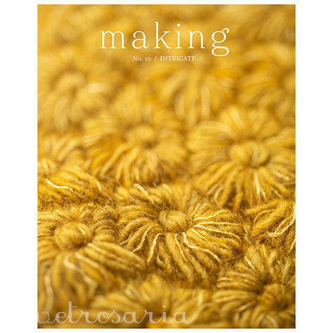 Making - No. 10 / INTRICATE