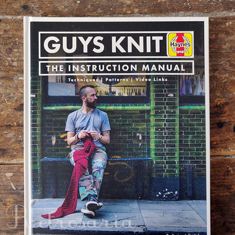 Guys Knit - The Instruction Manual