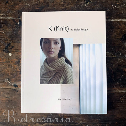 K (Knit) by Helga Isager