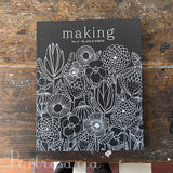 Making - No. 6 / Black & White