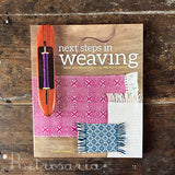 Pattie Graver: Next Steps in Weaving. What You Never Knew You Needed To Know.