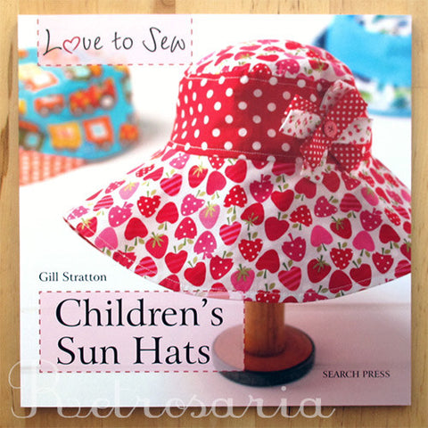 Love to Sew - Children's Sun Hats