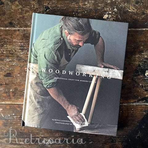Woodworking. Traditional craft for modern living