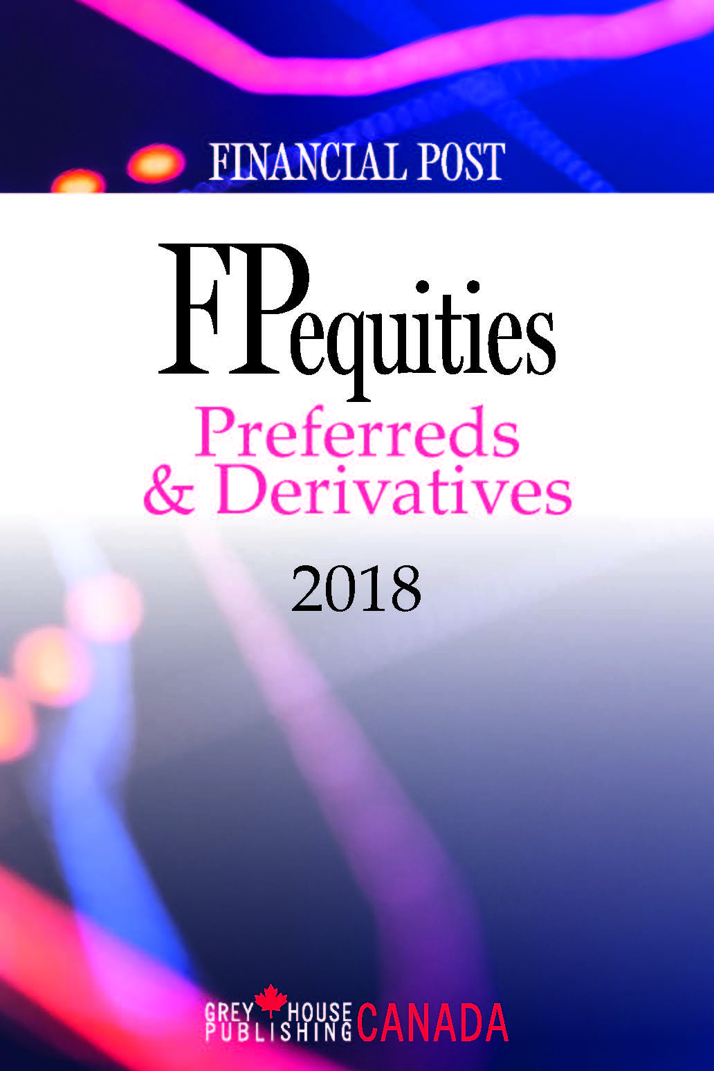 FP Equities: Preferreds & Derivatives 2018