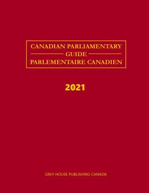 Canadian Parliamentary Guide, 2021
