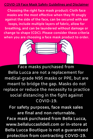 Face Cover Guidelines & Disclaimer | Bella Lucca Boutique