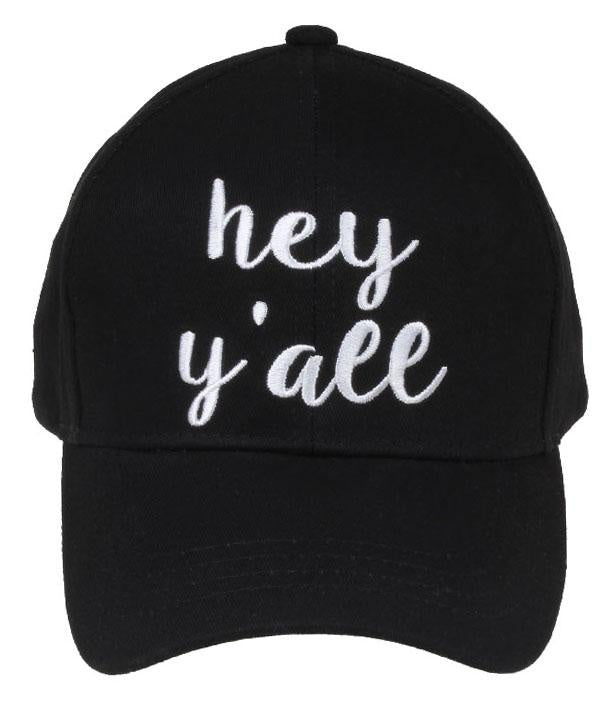 HEY Y`ALL EMBROIDERED BALL CAP