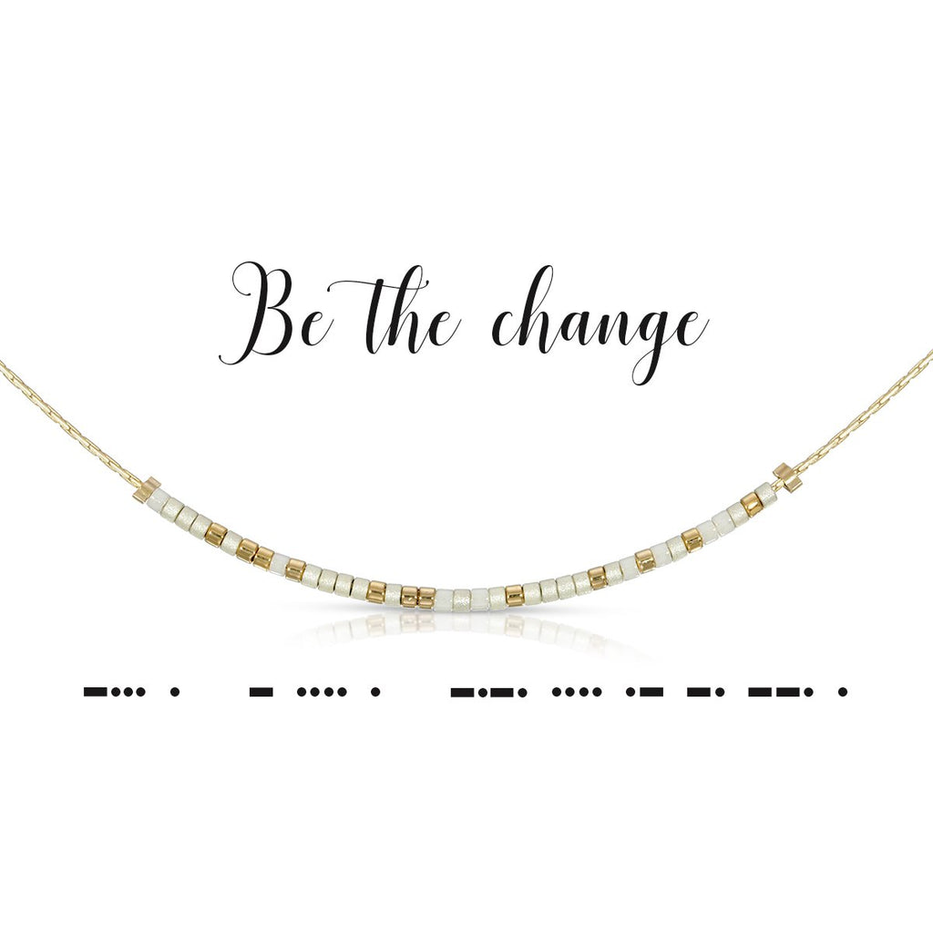 MORSE CODE NECKLACE | BE THE CHANGE