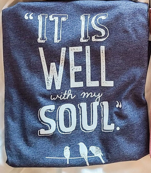 It Is Well With My Soul Graphic Tee