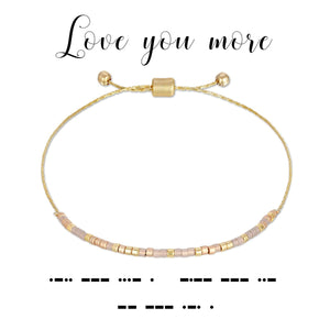 MORSE CODE BRACELET - LOVE YOU MORE