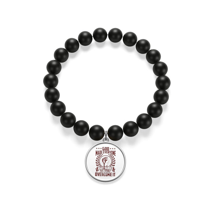 Accessories - God Made Everyone Right Handed, The Truly Gifted Overcome It Matte Onyx Bracelet